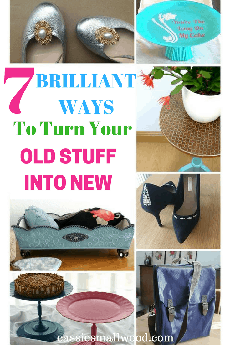 Here are 7 brilliant ways you can turn your old stuff into new! Amazing upcycle projects for home decor and fashion!