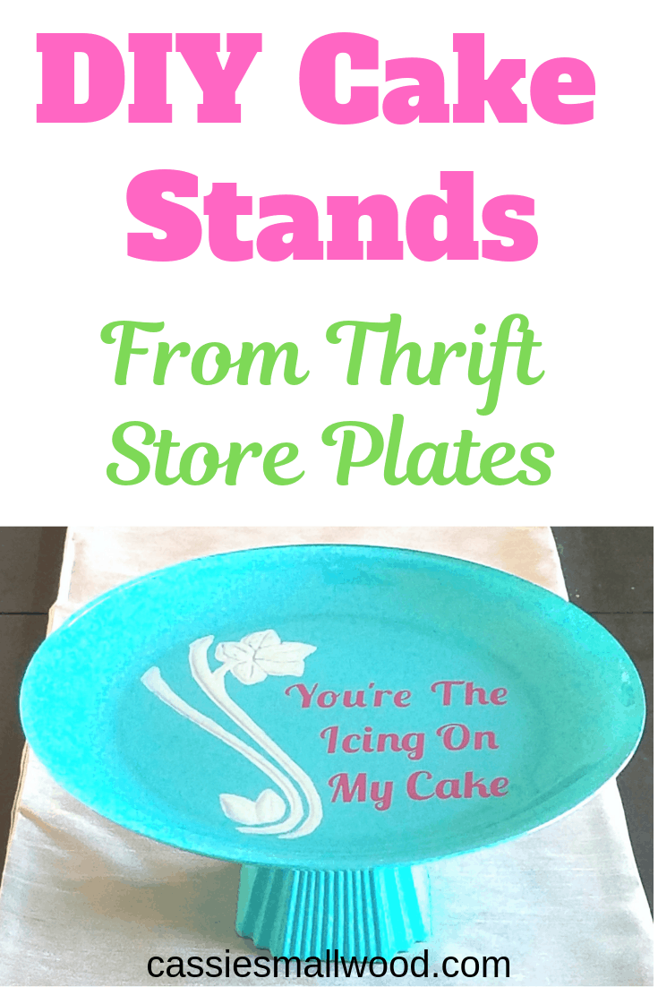Diy Cake Stand From Thrift Plates Cassie Smallwood