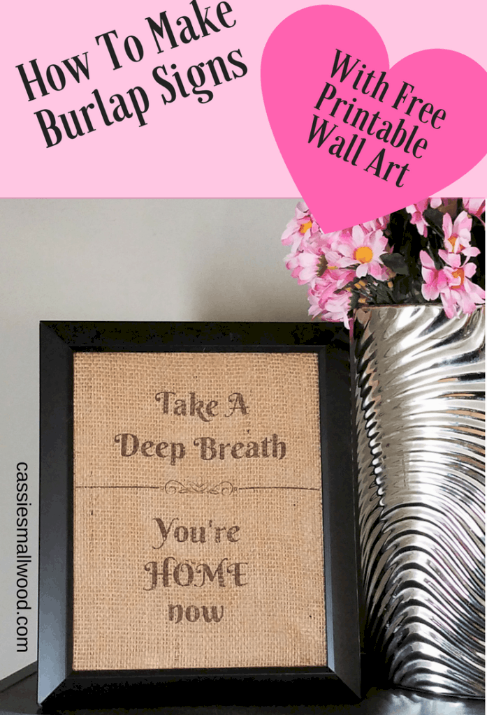 See how easy it is to create farmhouse fixer upper style signs by printing free printable wall art on burlap!  You won't believe how simple it is!  Easy and inexpensive home decorating ideas.  Great for living room, bedroom, kitchen and bathroom decor!