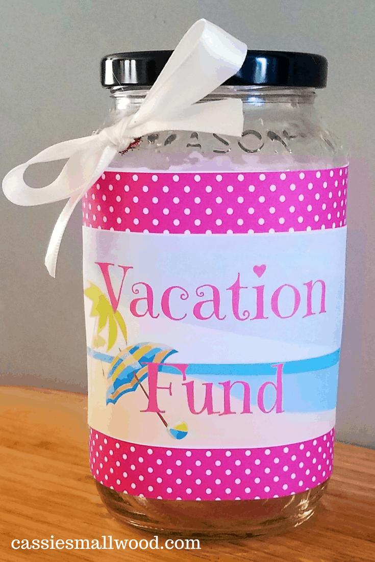Diy Travel Fund Jar Vacation Savings Cassie Smallwood