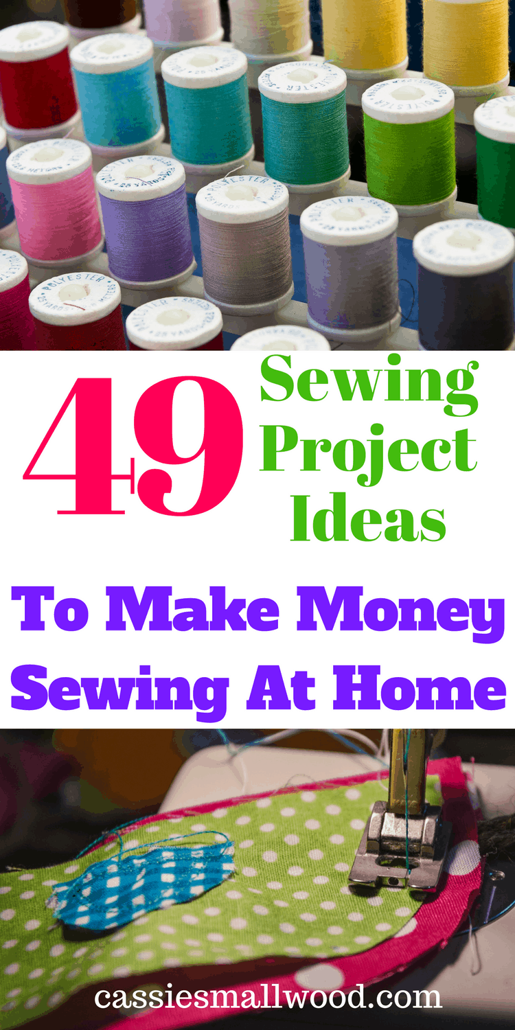 49 Sewing Project Ideas To Sell Online Cassie Smallwood