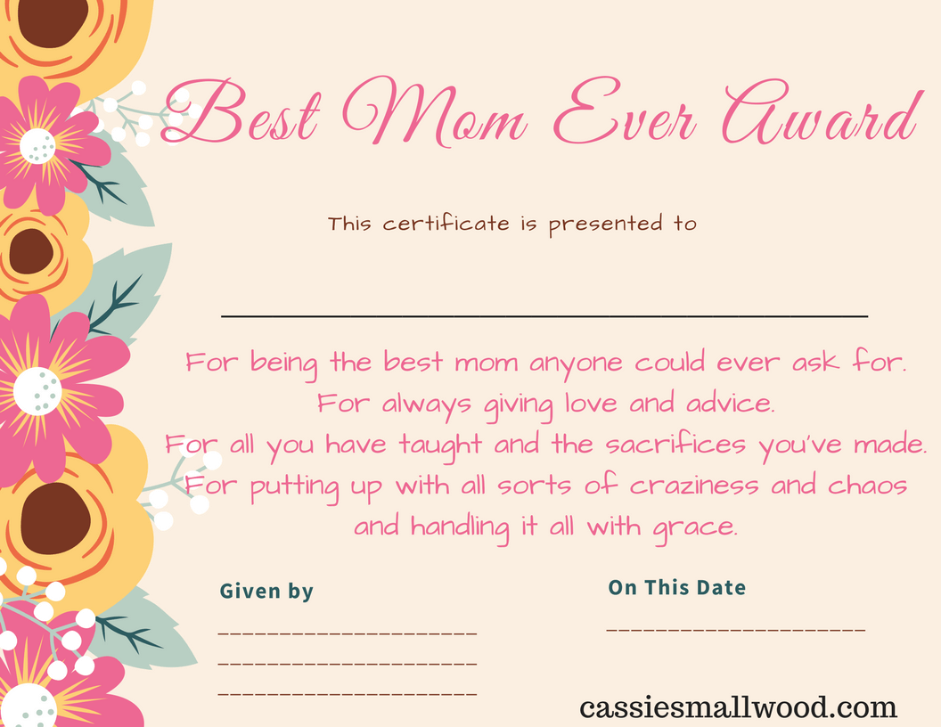 free printable mothers day certificate best mom ever free printable template to print out for a