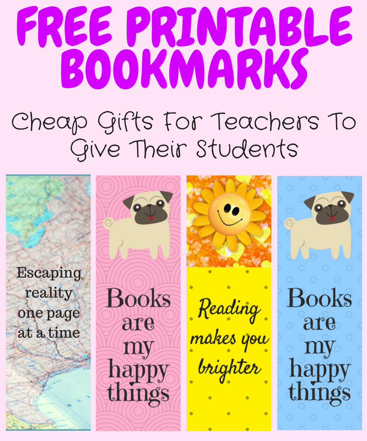 these free printable bookmark templates make the best cheap gifts for teachers to give their students