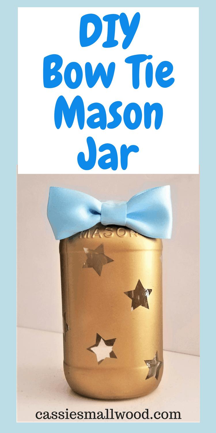 Diy Bow Tie Mason Jar Cassie Smallwood